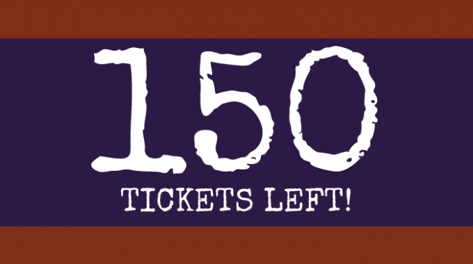 Tickets Are Going Fast – Get Yours Now